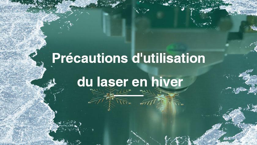 Précautions d'utilisation du laser en hiver